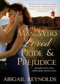 The Man Who Loved Pride & Prejudice